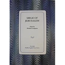 Siege of Jerusalem (Middle English Texts)
