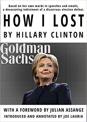 How I Lost By Hillary Clinton: Hillary Clinton, Julian Assange, Joe Lauria:  9781682190852: Amazon.com: Books  Lost Person Poster