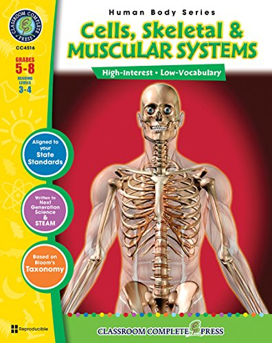 Cells, Skeletal & Muscular Systems Gr. 5-8 (Human Body) - Classroom Complete Press