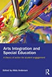 Arts Integration and Special Education, , 0415744180