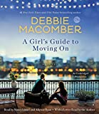 Best Debbie Macomber Books Girls - A Girl's Guide to Moving On: A Novel Review