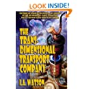 The Transdimensional Transport Company (The Transdimensional Travel Agency) (Volume 1)