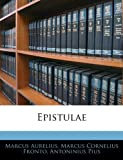 Epistulae, Marcus Aurelius and Marcus Cornelius Fronto, 1143067576