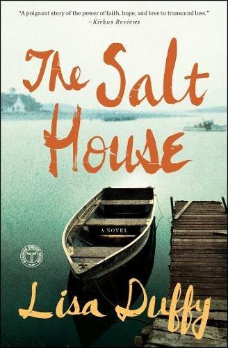 The Salt House: A Novel
