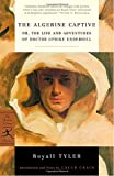 img - for The Algerine Captive: or, The Life and Adventures of Doctor Updike Underhill (Modern Library Classics) book / textbook / text book