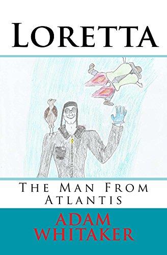 Loretta: The Man From Atlantis