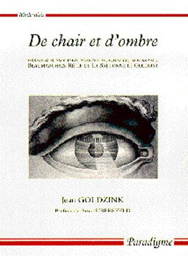 De chair et d'ombre: Essais sur Marivaux, Challe, Rousseau, Beaumarchais, Rétif et Goldoni (Modernités) (French Edition)