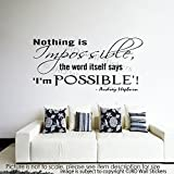 "Audrey Hepburn Inspiration quote Wall Decal ""Nothing is Impossible"" Removable Vinyl Wall art Sticker Decor JRD1"