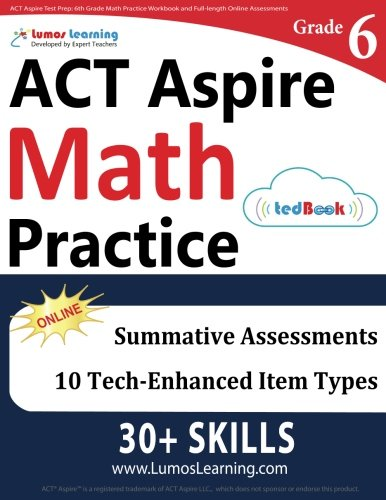 ACT Aspire Test Prep: 6th Grade Math Practice Workbook and Full-length Online Assessments: ACT Aspire Study Guide