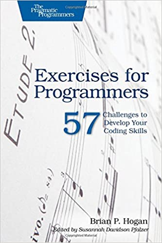Exercises for Programmers: 57 Challenges to Develop Your Coding ...