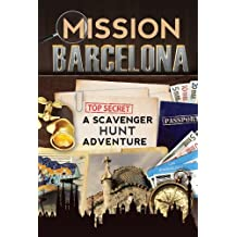 Mission Barcelona: A Scavenger Hunt Adventure (Travel Book For Kids)