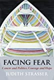 Facing Fear, Judith Strasser, 0976878194