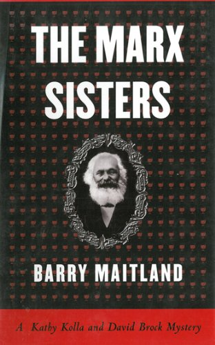 The Marx Sisters: A Kathy Kolla and David Brock Mystery (Brock And Kolla Mysteries) cover