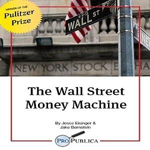 The Wall Street Money Machine Audiobook