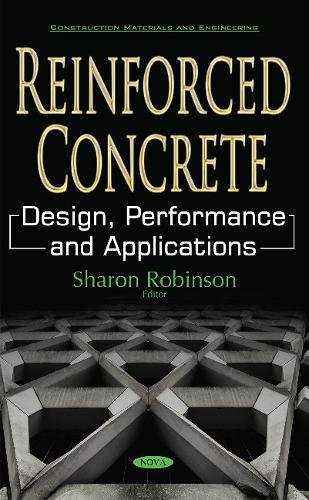 Reinforced Concrete: Design, Performance and Applications (Construction Materials and Engineering)