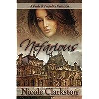 Nefarious: A Pride and Prejudice Variation