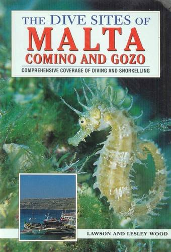 The Dive Sites of Malta, Comino and Gozo: Comprehensive Coverage of Diving and ()