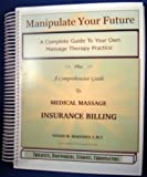 Copyright 2002; Text Only Complete Guide for Therapists,Bodyworkers, Students and Chiropractors