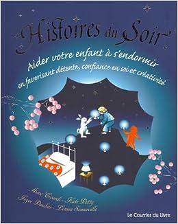 Histoires Du Soir French Edition 9782702908167 Amazon