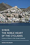 Syros. The noble heart of the Cyclades: Culture Hikes in the Greek Islands