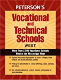 Vocational and Technical Schools West, Peterson's Guides Staff, 0768925223