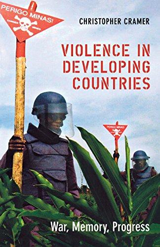 Violence in Developing Countries: War, Memory, Progress