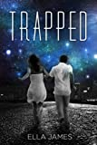 Trapped (Here Book 2)