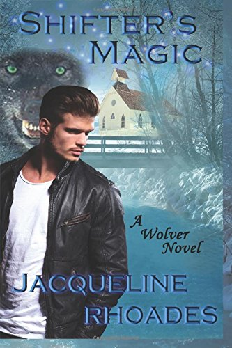 Download Shifter's Magic (The Wolvers) (Volume 8) ebook
