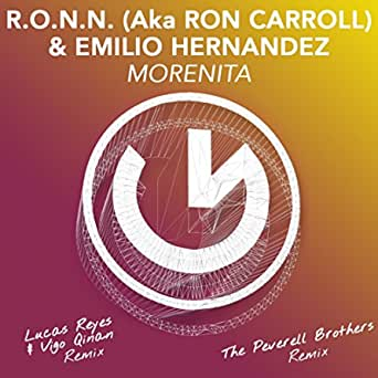 Morenita (R.O.N.N. aka Ron Carroll & Emilio Hernandez) [The ...