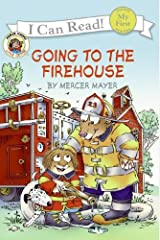 Going to the Firehouse (My First I Can Read) Paperback