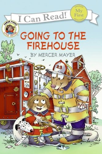 Little Critter: Going to the Firehouse (My First I Can Read) ()