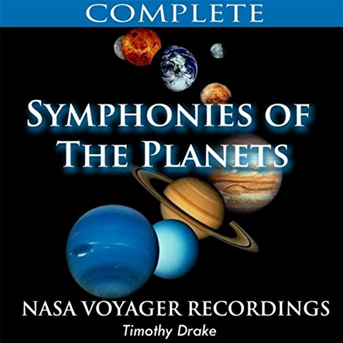 Symphonies of the Planets (Complete Nasa Voyager Recordings) (Symphonies Of The Planets)