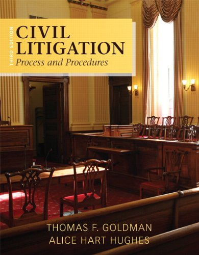 Civil Litigation: Process and Procedures (3rd Edition)