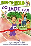 Go, Jade, Go!, Tony Dungy and Lauren Dungy, 1442454660