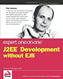 Expert One-on-One J2EE Development without EJB
