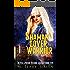Shaman, Lover, Warrior: An Urban Fantasy Thriller (Olivia Lawson Techno-Shaman Book 5)