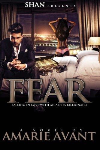 Fear Falling Love Alpha Billionaire