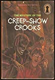The Mystery of the Creep-Show Crooks (The Three Investigators Mystery Series No. 41)