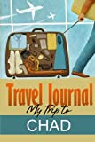 Travel Journal: My Trip to Chad