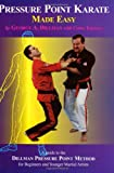 img - for Pressure Point Karate Made Easy: A Guide to the Dillman Pressure Point Method for Beginners and Young Adults book / textbook / text book