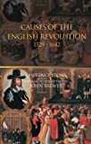 The Causes of the English Revolution 1529-1642, Lawrence Stone, 0415266734