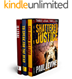SHATTERED JUSTICE (Three Legal Thrillers): Solomon vs. Lord, To Speak for the Dead, and Illegal