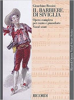 Il Barbiere Di Siviglia: The Barber of Seville
