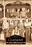 Front cover for the book Claymont (DE) (Images of America) by Martha Scheik