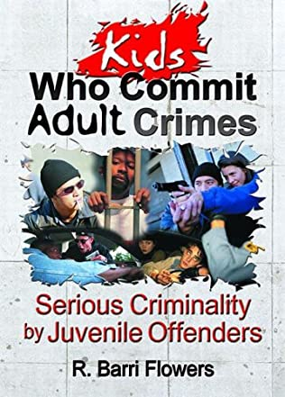 book cover of Kids Who Commit Adult Crimes
