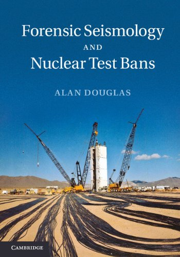 Forensic Seismology and Nuclear Test - Bans