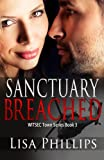 Sanctuary Breached: WITSEC Town Series Book 3 (Volume 3)