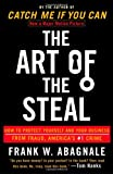 The Art of the Steal, Frank W. Abagnale, 0767906845