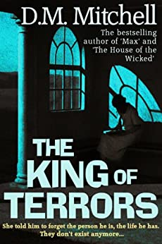 The King of Terrors (a psychological thriller combining mystery, crime and suspense) by [Mitchell, D. M.]