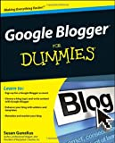 Google Blogger for Dummies, Susan Gunelius, 0470407425
